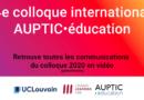 Vidéos du colloque AUPTIC 2020
